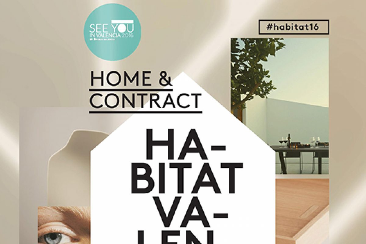 Home and contract are the new image of Feria Hábitat Valencia for the 2016 event