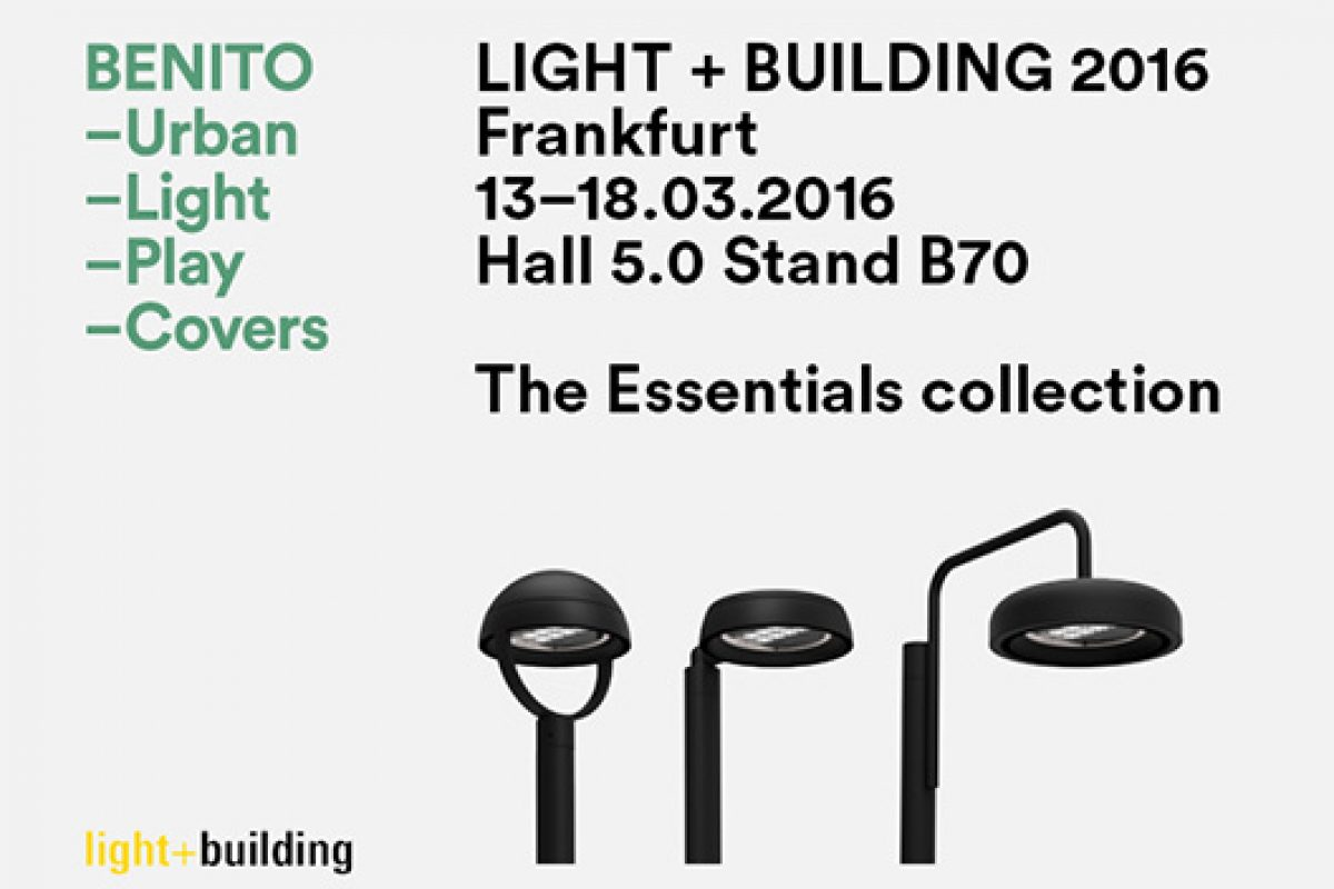 The new designs by Benito that will dress the streets, presented at Light + Building 2016