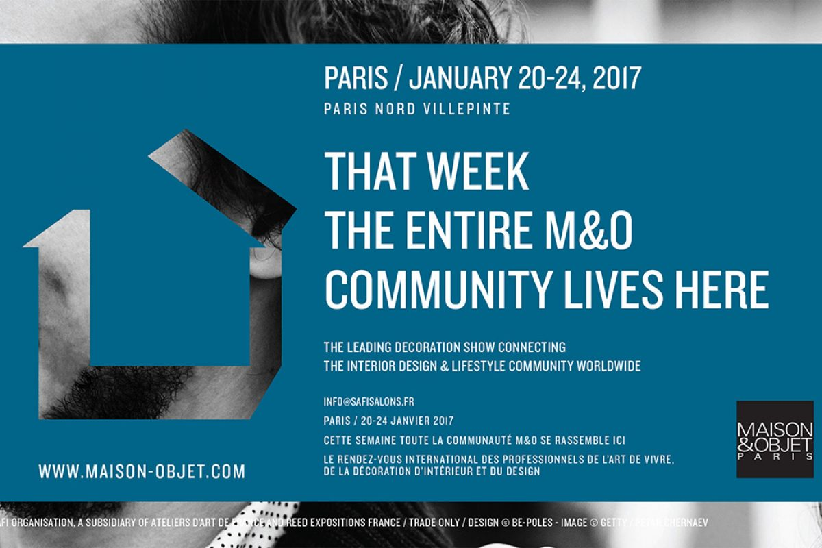Maison&Objet Paris January 2017: Customer experience at the heart of business