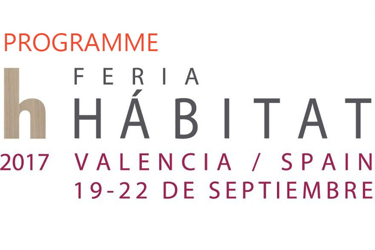 Schedule of events and parallel activities at Feria Habitat Valencia and Valencia Disseny Week 2017