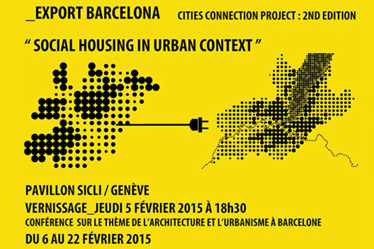 Barcelona, social architecture model at the Cities Connection Project in Switzerland