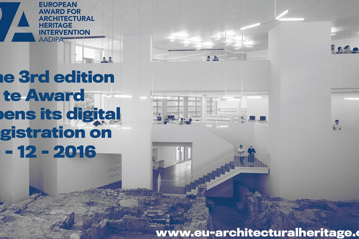 Call for entries for the 3rd. Edition of the European Award for Architectural Heritage Intervention AADIPA