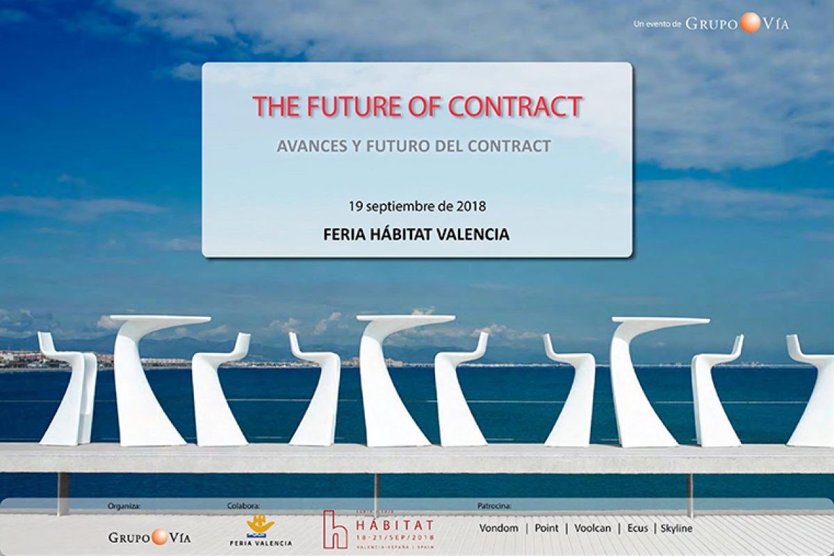 Distinguished professionals will discuss about the future of contract sector during Feria Habitat Valencia 2018