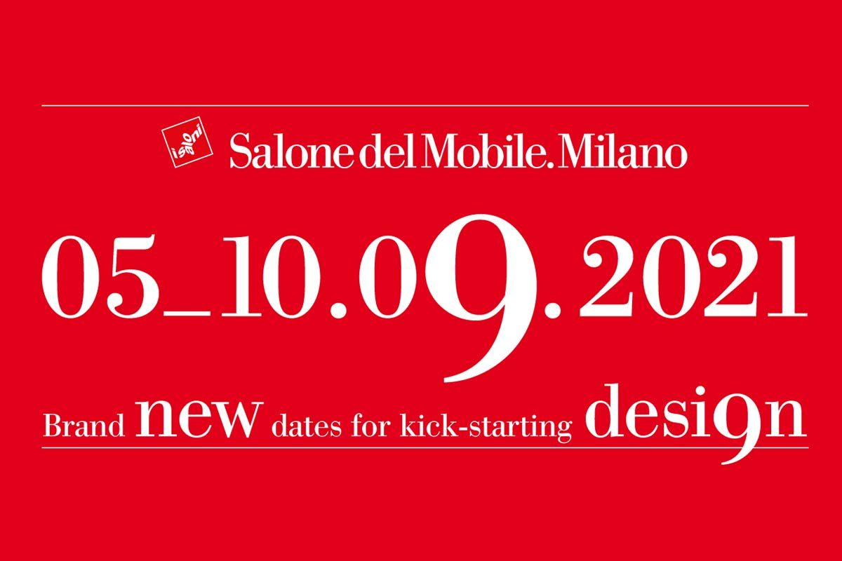 Salone del Mobile.Milano 2021 will be held in September